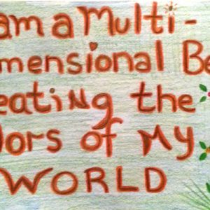 The Colors of My World - Inspirational Sign - Darryn Silver