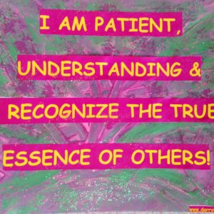 I am Patient - Motivational Sign - Darryn Silver
