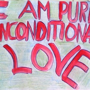 I am Pure, Unconditional Love - Inspirational Sign - Darryn Silver